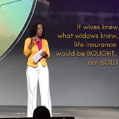 If wives knew what widows knew, life insurance would be bought not sold.