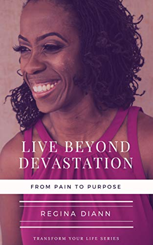 Live-Beyond-Devastation-From-Pain-to-Purpose
